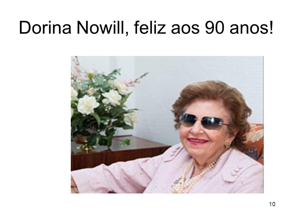 10 Dorina Nowill, feliz aos 90 anos!