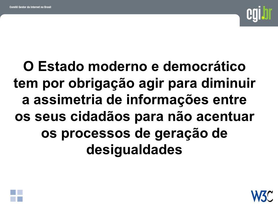 O Estado moderno e democrático tem por obrigação agir para diminuir a assimetria de informações entre os seus cidadãos para não acentuar os processos de geração de desigualdades