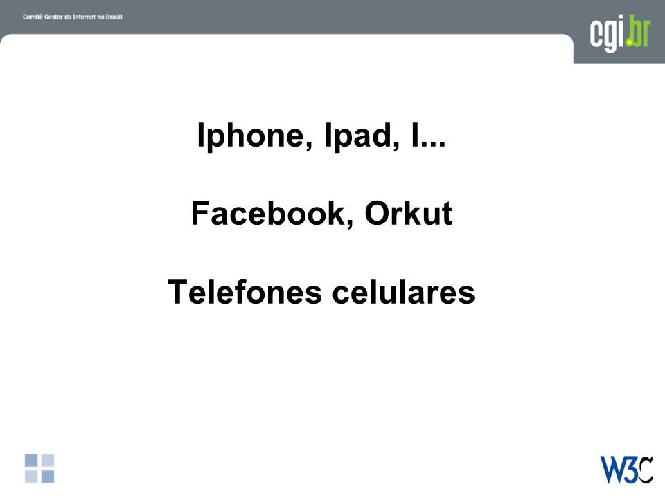 Iphone, Ipad, I... Facebook, Orkut Telefones celulares