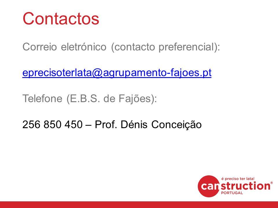Contactos Correio eletrónico (contacto preferencial): eprecisoterlata@agrupamento-fajoes.pt Telefone (E.B.S. de Fajões): 256 850 450 – Prof. Dénis Con