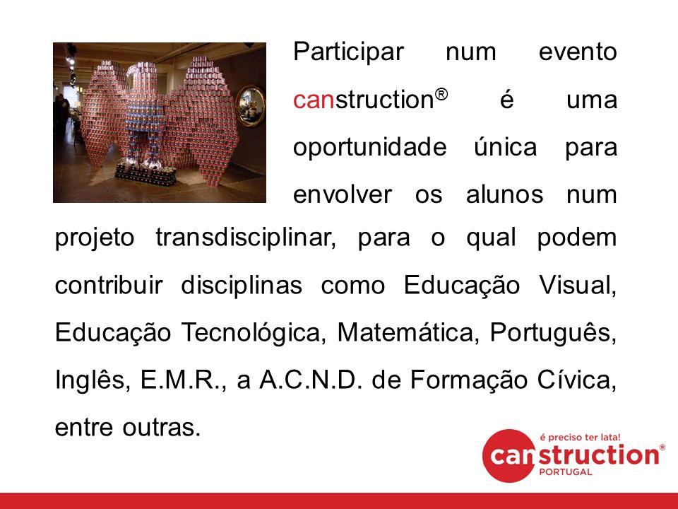Participar num evento canstruction ® é uma oportunidade única para envolver os alunos num projeto projeto transdisciplinar, para o qual podem contribuir disciplinas como Educação Visual, Educação Tecnológica, Matemática, Português, Inglês, E.M.R., a A.C.N.D.