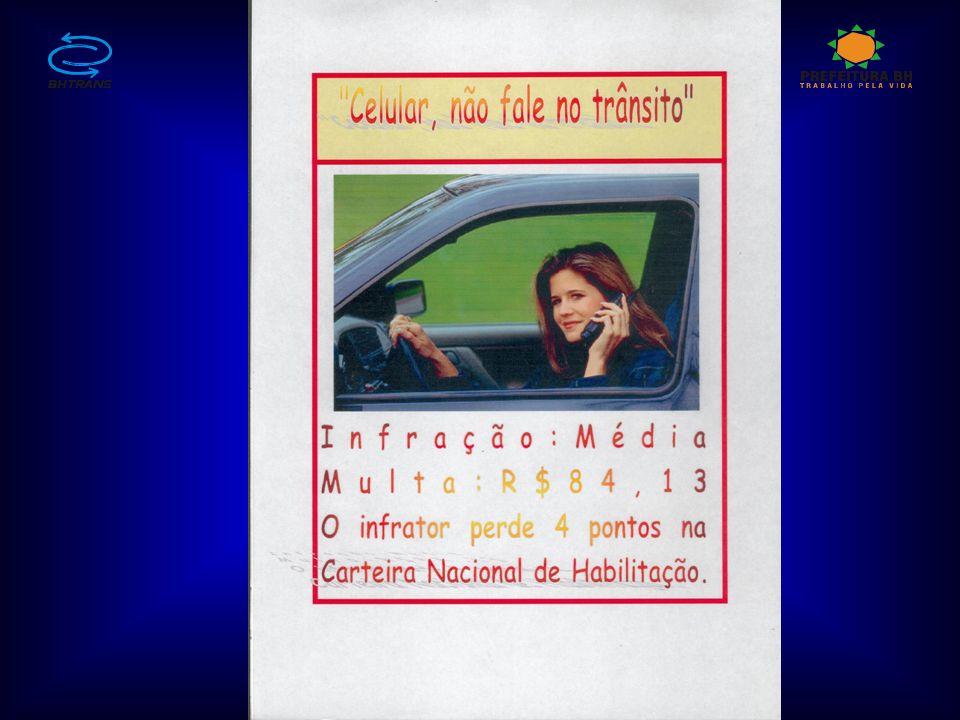 Cinto de segurança Acidente ocorrido em 12/07/2005 no anel rodoviário; A motorista não teve ferimentos graves.