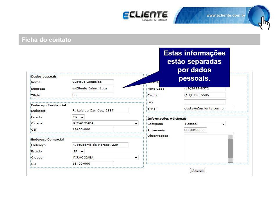 Ficha do contato Estas informações estão separadas por dados pessoais.