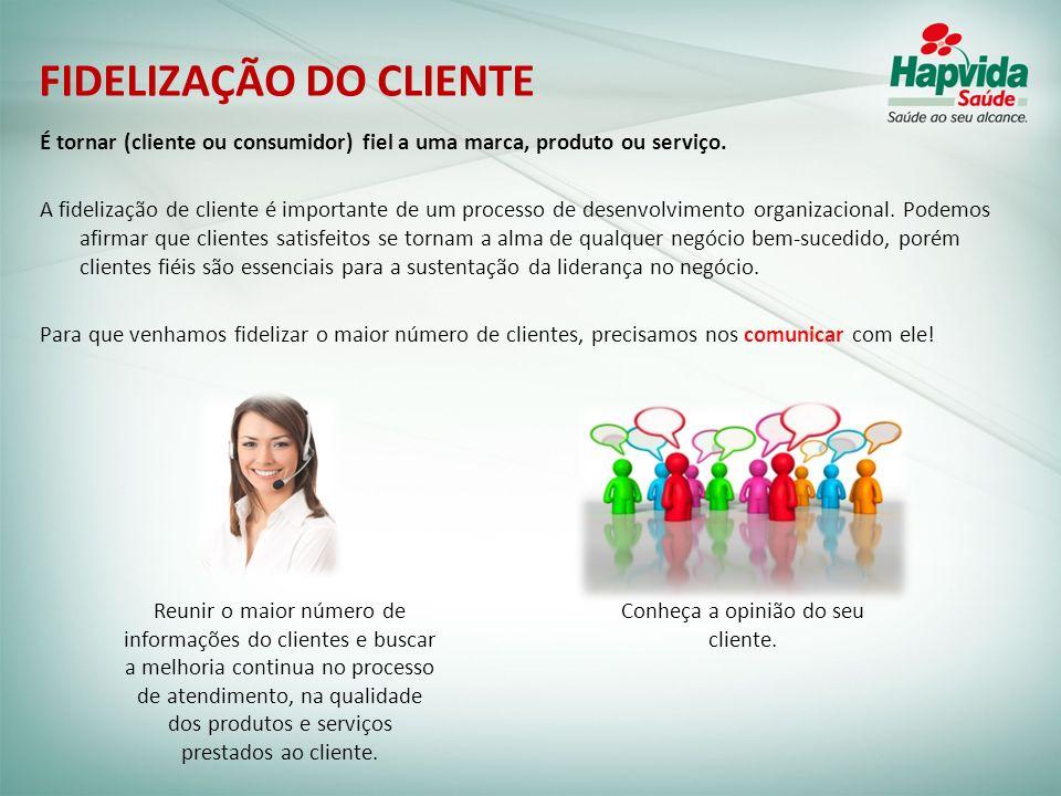 É tornar (cliente ou consumidor) fiel a uma marca, produto ou serviço. A fidelização de cliente é importante de um processo de desenvolvimento organiz