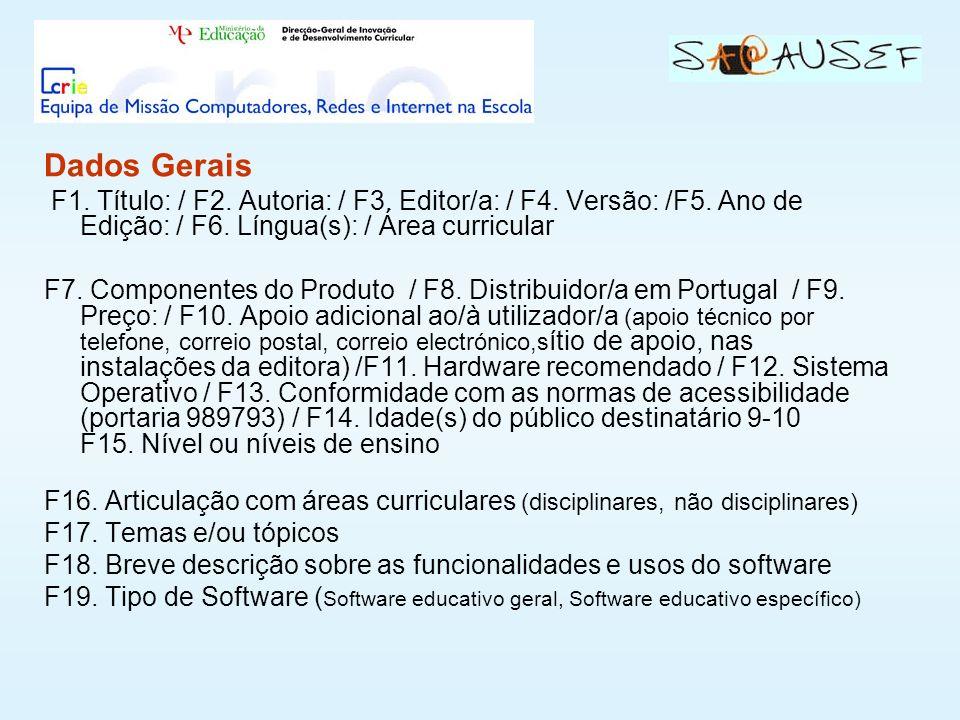 Dados Gerais F1.Título: / F2. Autoria: / F3. Editor/a: / F4.