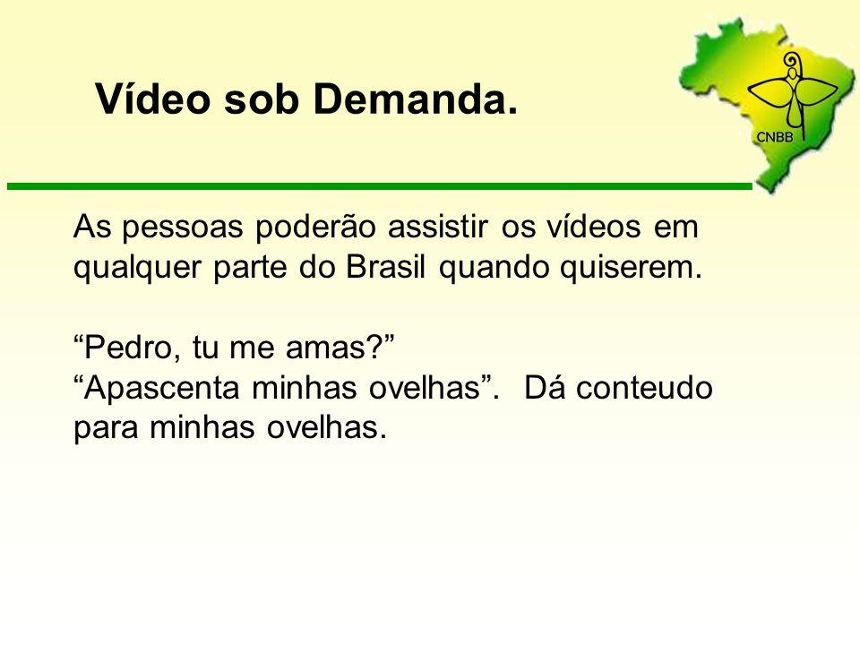 As pessoas poderão assistir os vídeos em qualquer parte do Brasil quando quiserem. Pedro, tu me amas? Apascenta minhas ovelhas. Dá conteudo para minha