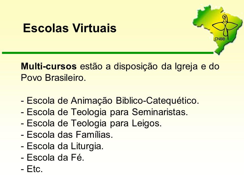 Multi-cursos estão a disposição da Igreja e do Povo Brasileiro. - Escola de Animação Biblico-Catequético. - Escola de Teologia para Seminaristas. - Es