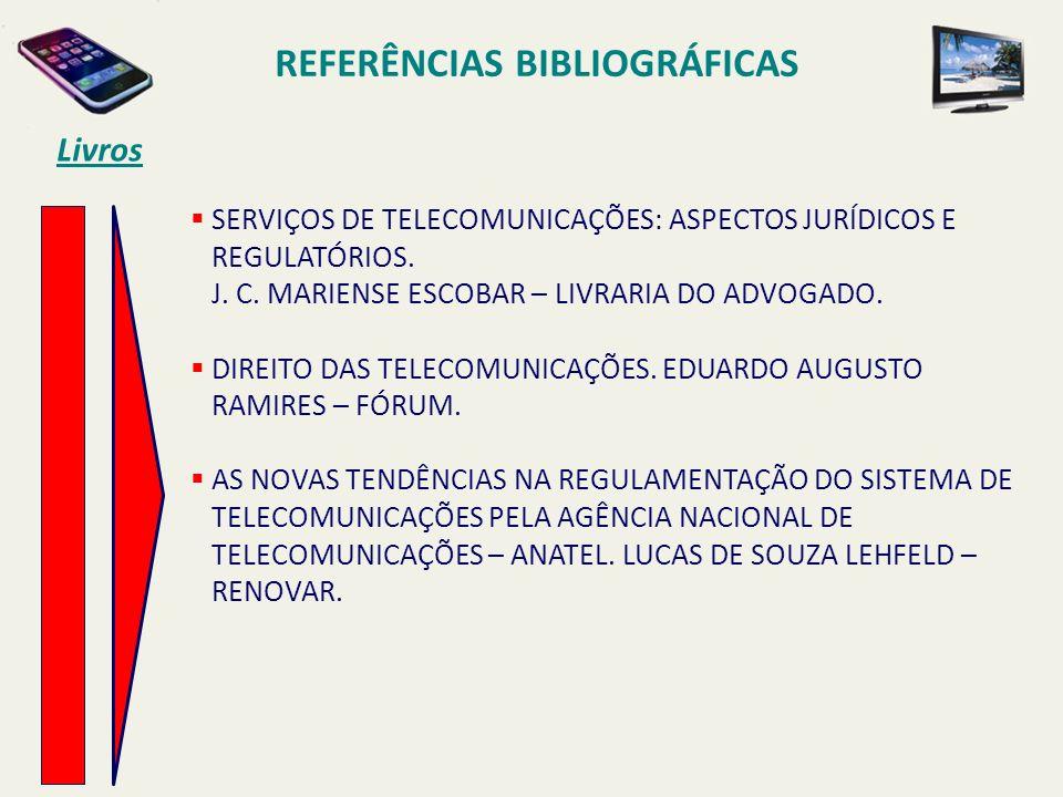 SERVIÇOS DE TELECOMUNICAÇÕES: ASPECTOS JURÍDICOS E REGULATÓRIOS.