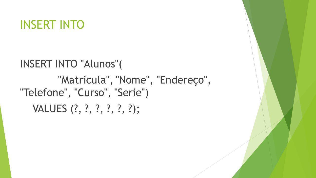 Select Select * from Alunos2 Select * from Alunos2 where Serie = 6 Select * from Alunos2 where Serie = 5 and Curso = CCO