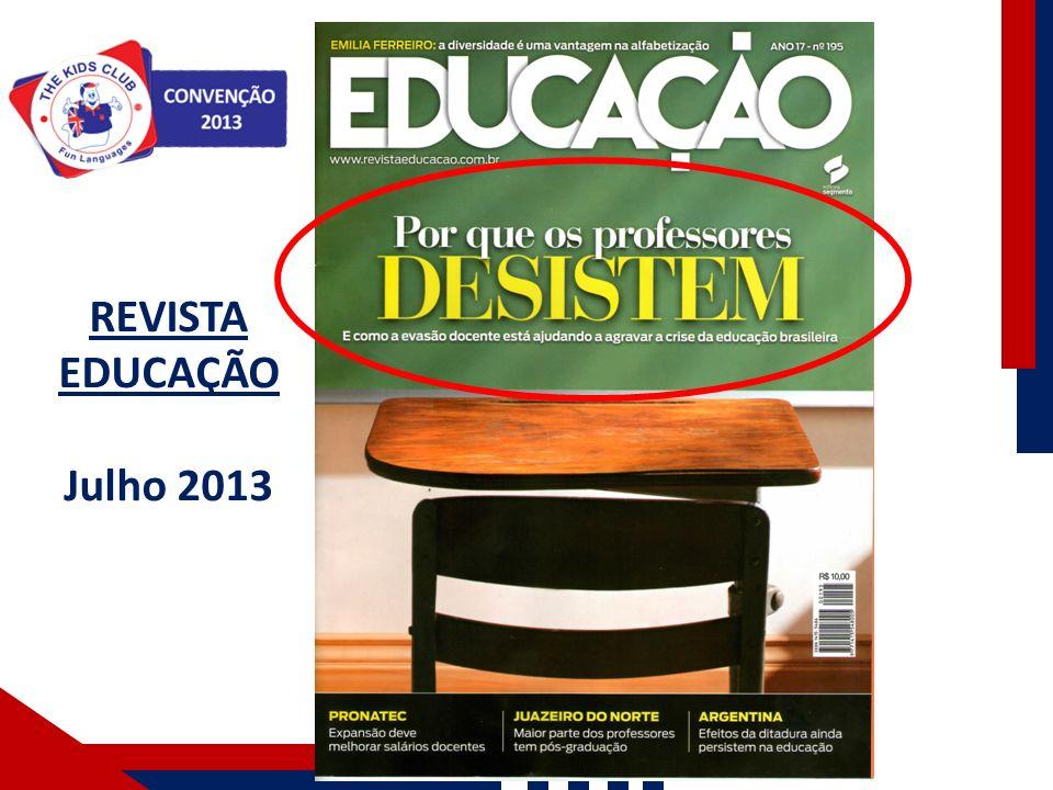 REVISTA EDUCAÇÃO Julho 2013