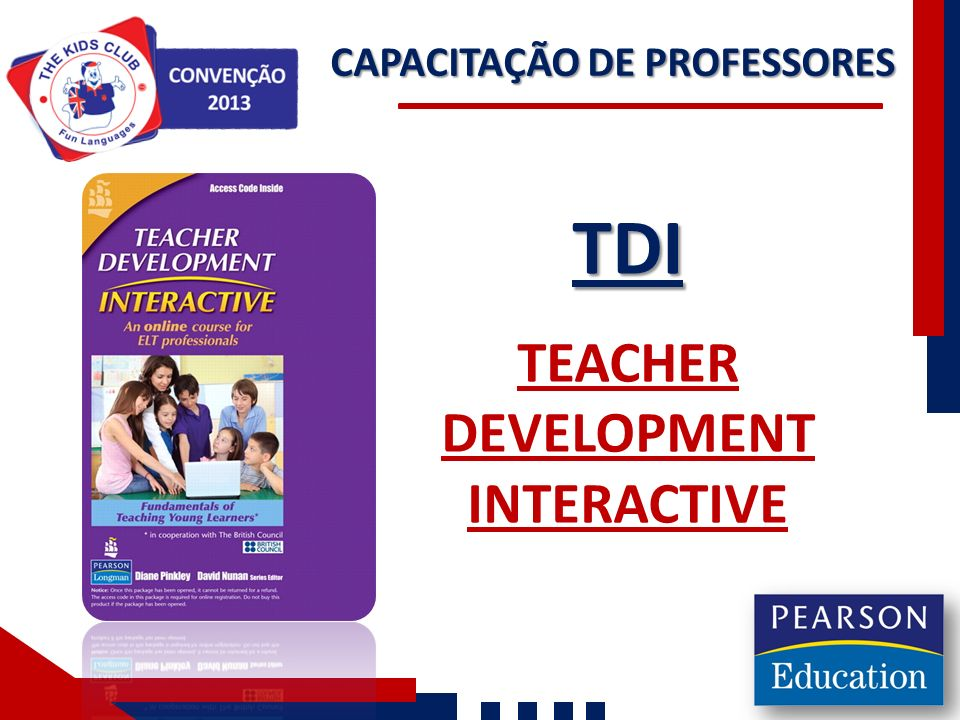 CAPACITAÇÃO DE PROFESSORES TDI TEACHER DEVELOPMENT INTERACTIVE