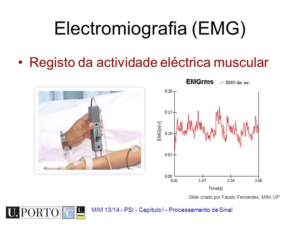 Electroencefalograma (EEG) Registo da actividade eléctrica do encéfalo MIM 13/14 - PSI - Capítulo I - Processamento de Sinal Slide criado por Fausto F