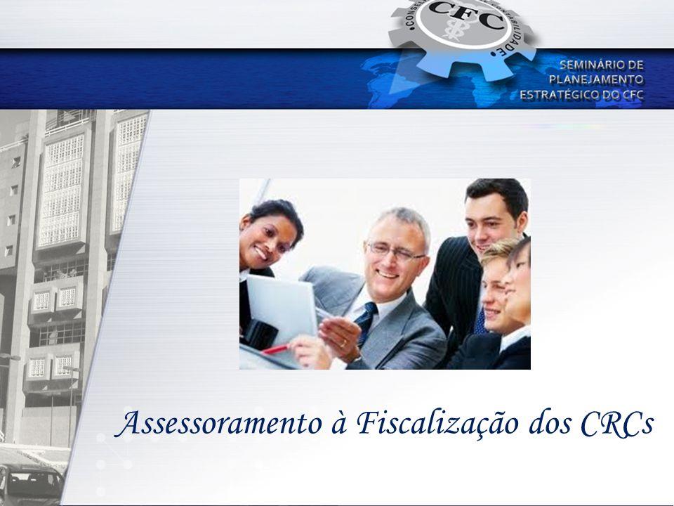 Assessoramento à Fiscalização dos CRCs