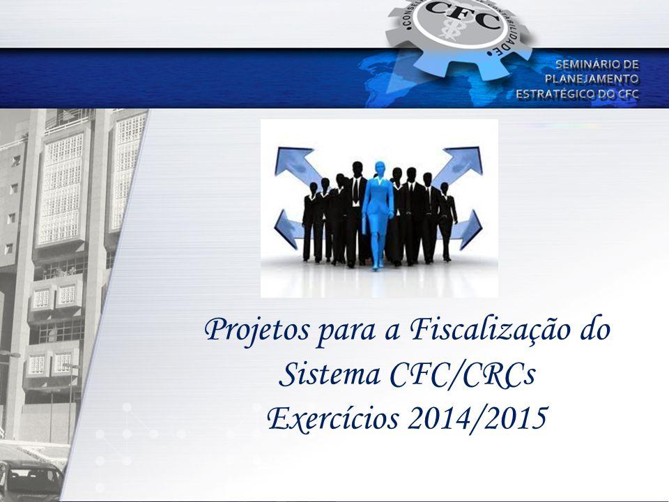 Projetos para a Fiscalização do Sistema CFC/CRCs Exercícios 2014/2015