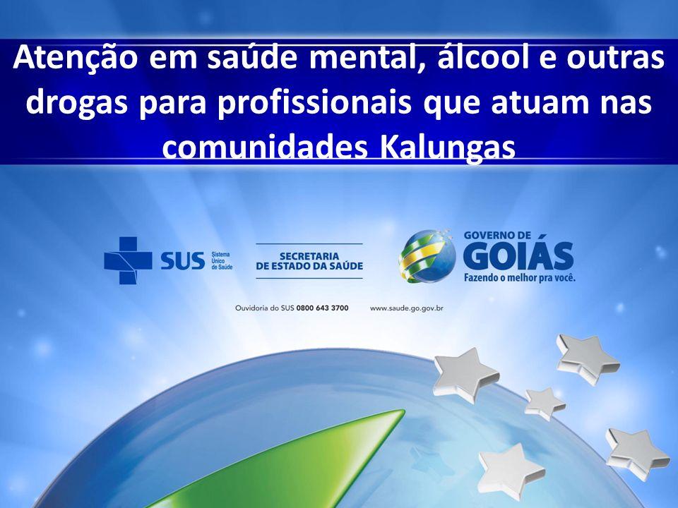 Atenção em saúde mental, álcool e outras drogas para profissionais que atuam nas comunidades Kalungas