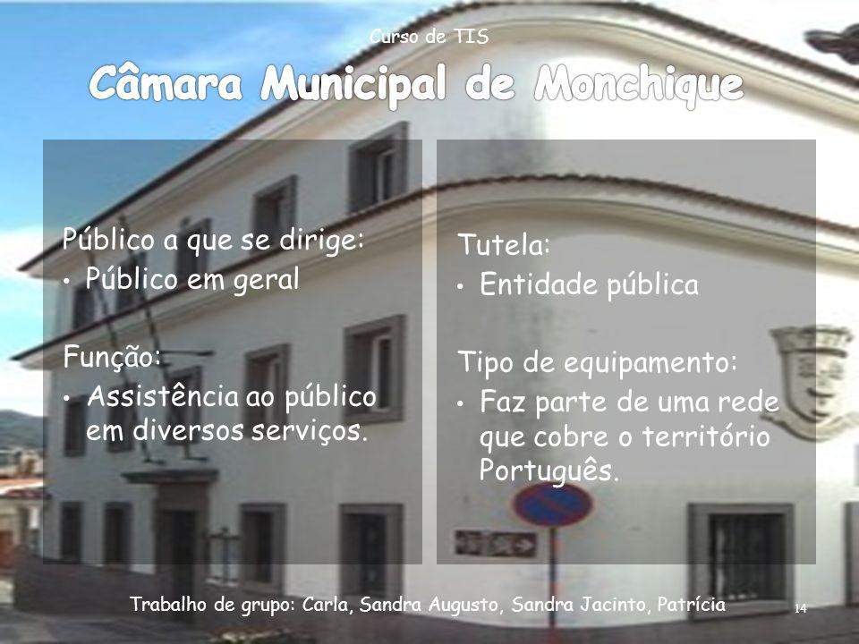 Público a que se dirige: Público em geral Função: Assistência ao público em diversos serviços. Tutela: Entidade pública Tipo de equipamento: Faz parte