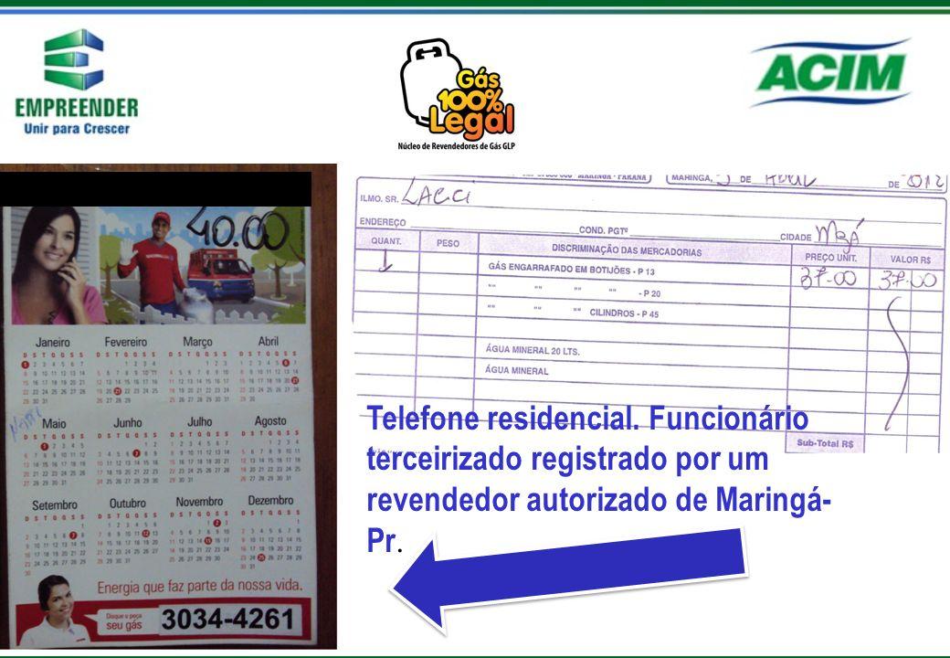 Telefone residencial. Funcionário terceirizado registrado por um revendedor autorizado de Maringá- Pr.