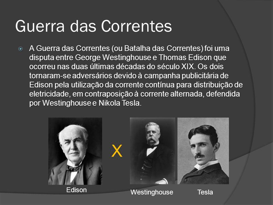 Guerra das Correntes A Guerra das Correntes (ou Batalha das Correntes) foi uma disputa entre George Westinghouse e Thomas Edison que ocorreu nas duas últimas décadas do século XIX.