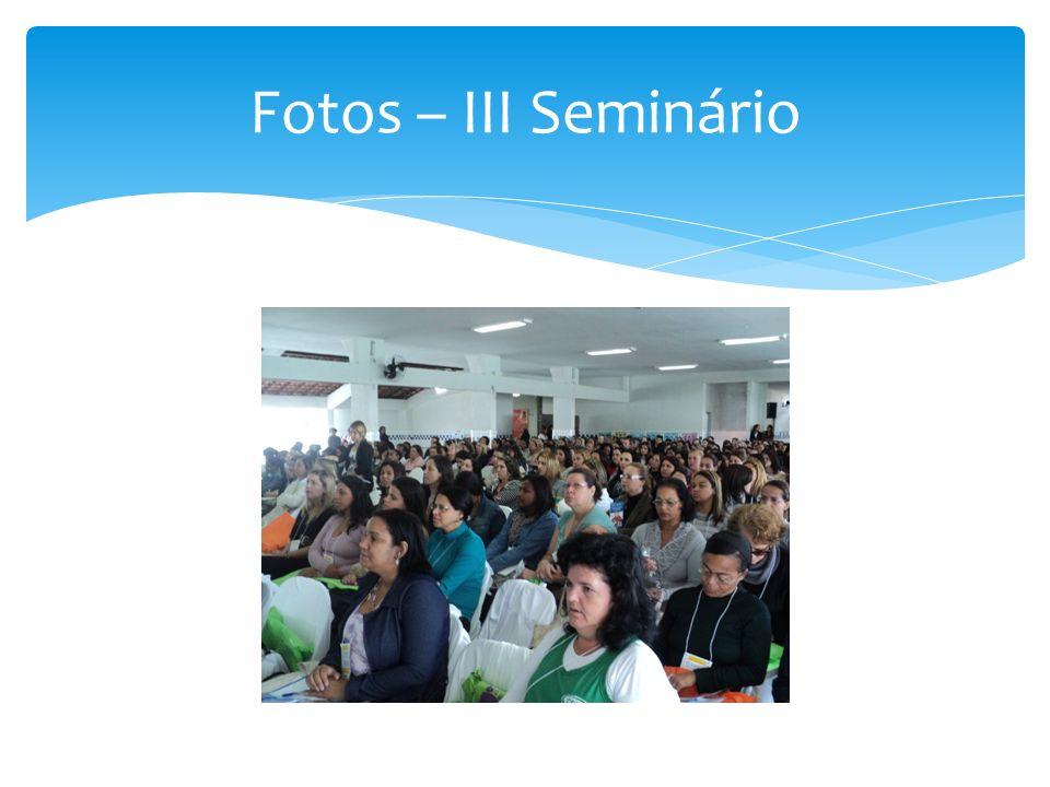 Fotos – III Seminário