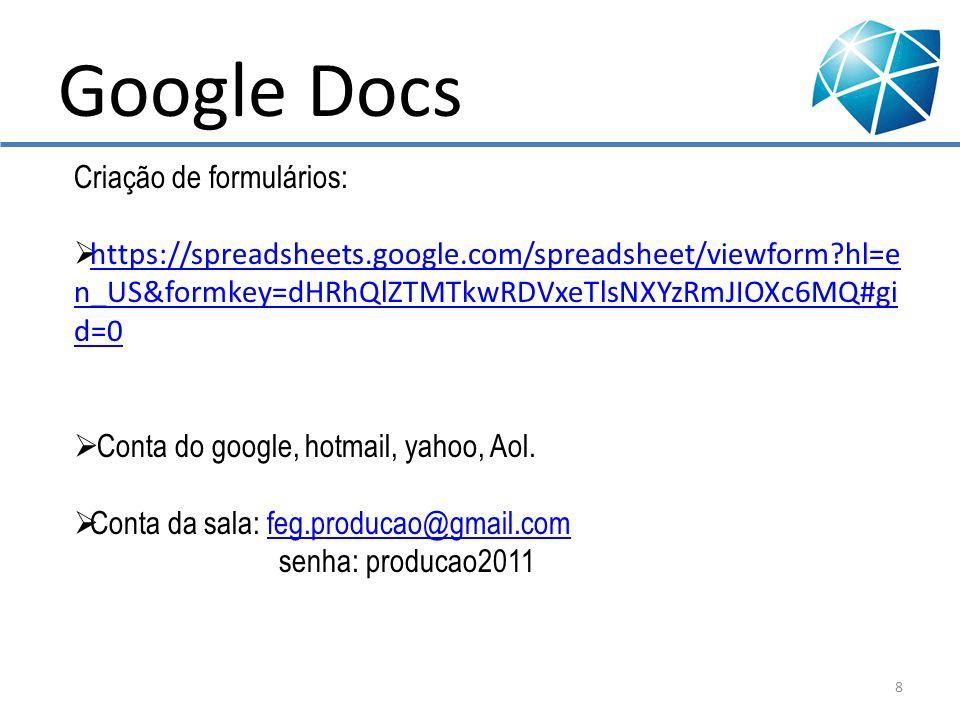 Google Docs 1)Google 2)Mais 3)Docs 9