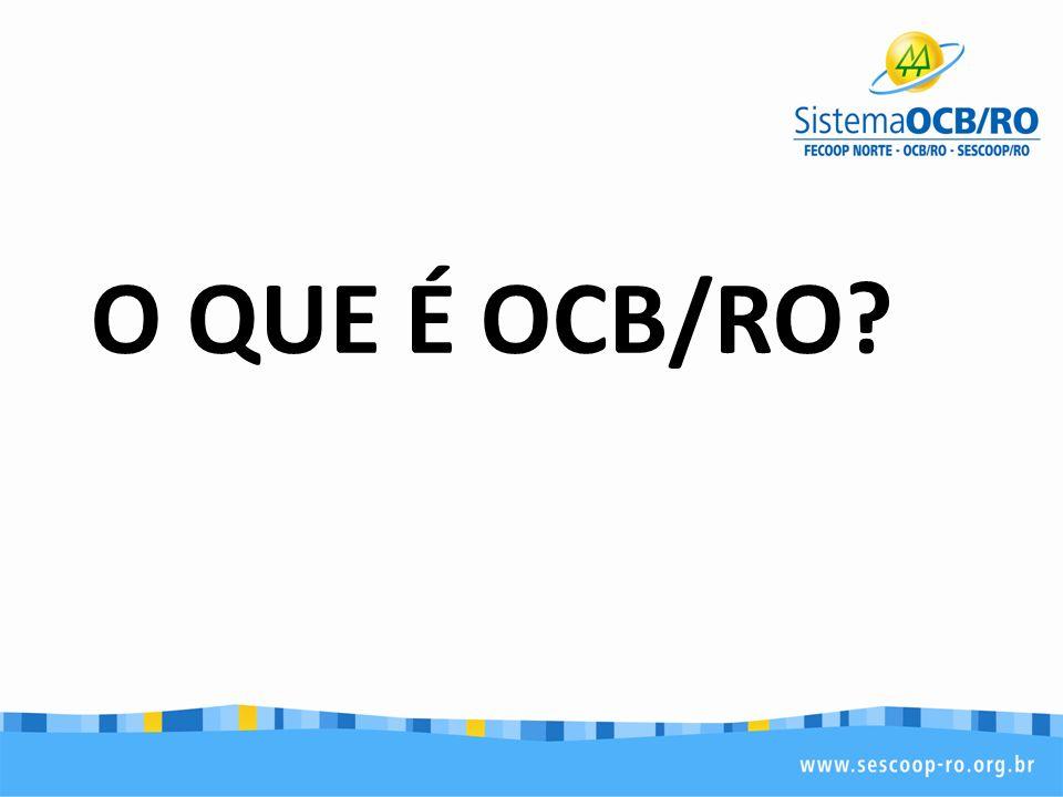 O QUE É OCB/RO?