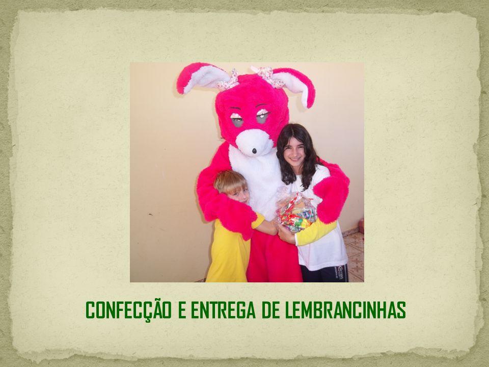 CONFECÇÃO E ENTREGA DE LEMBRANCINHAS