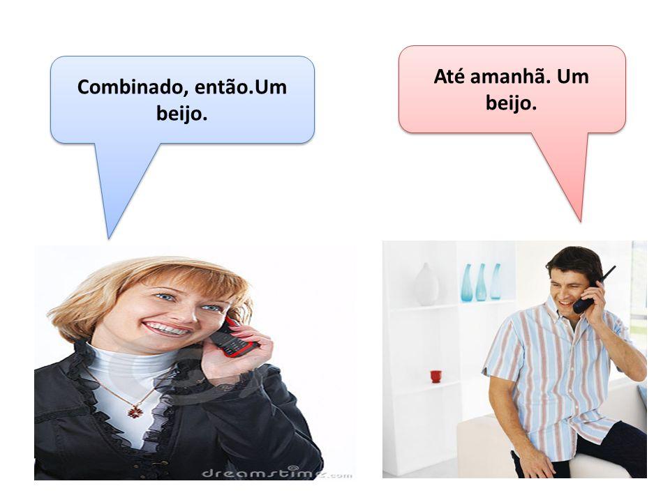F:Alô.Carlos, tudo bem. C:Oi Fernanda. Tudo bem, e você.