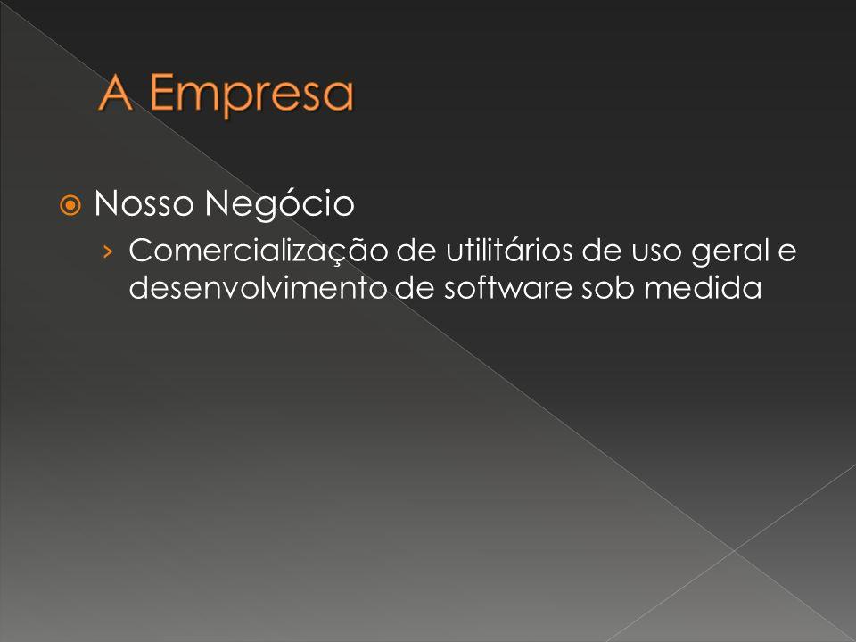 Nosso Negócio Comercialização de utilitários de uso geral e desenvolvimento de software sob medida