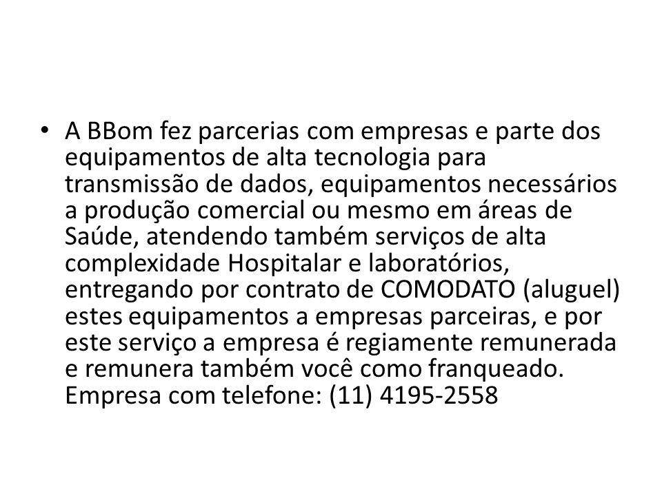 A BBom fez parcerias com empresas e parte dos equipamentos de alta tecnologia para transmissão de dados, equipamentos necessários a produção comercial