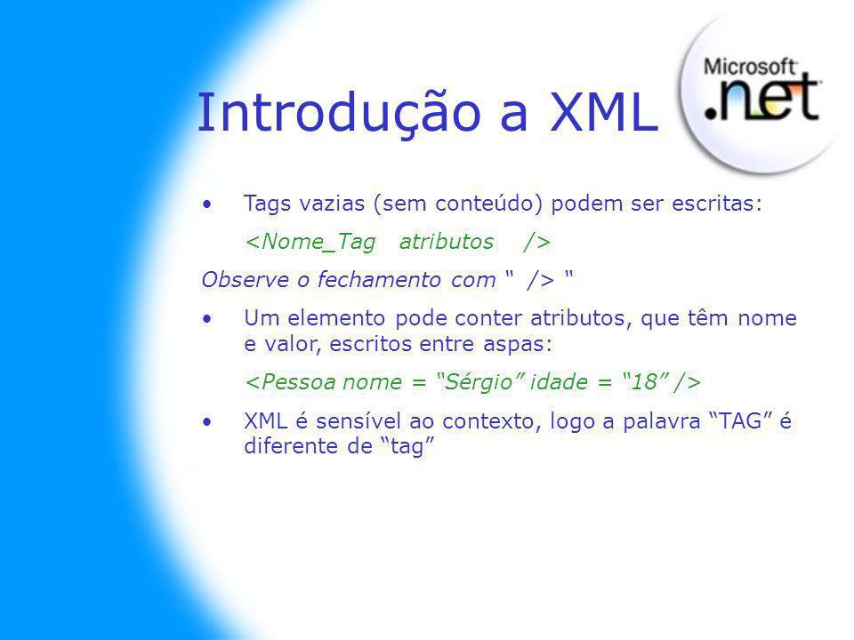 Tags vazias (sem conteúdo) podem ser escritas: Observe o fechamento com /> Um elemento pode conter atributos, que têm nome e valor, escritos entre aspas: XML é sensível ao contexto, logo a palavra TAG é diferente de tag