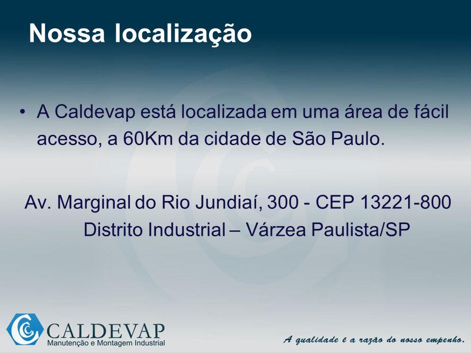 Nossa localização A Caldevap está localizada em uma área de fácil acesso, a 60Km da cidade de São Paulo. Av. Marginal do Rio Jundiaí, 300 - CEP 13221-