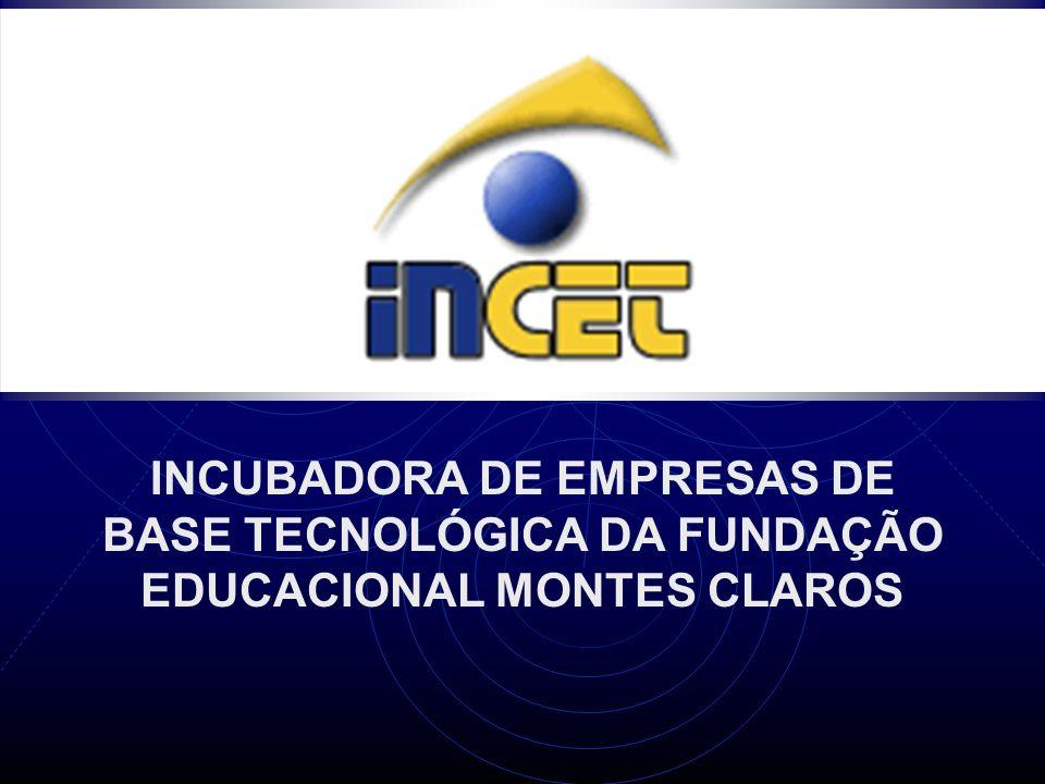 INCUBADORA DE EMPRESAS DE BASE TECNOLÓGICA DA FUNDAÇÃO EDUCACIONAL MONTES CLAROS