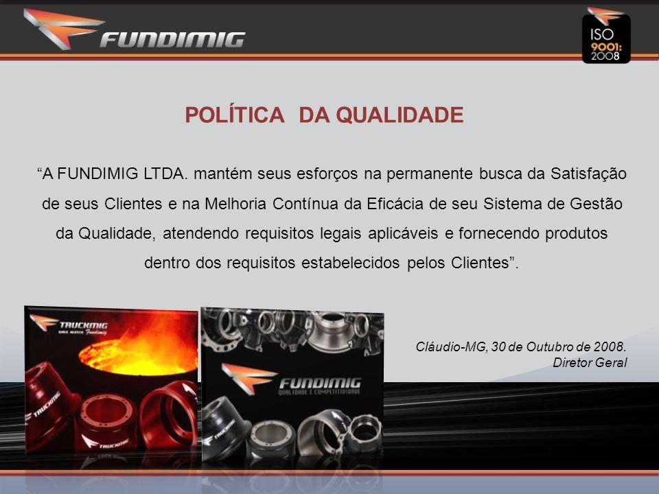POLÍTICA DA QUALIDADE A FUNDIMIG LTDA.