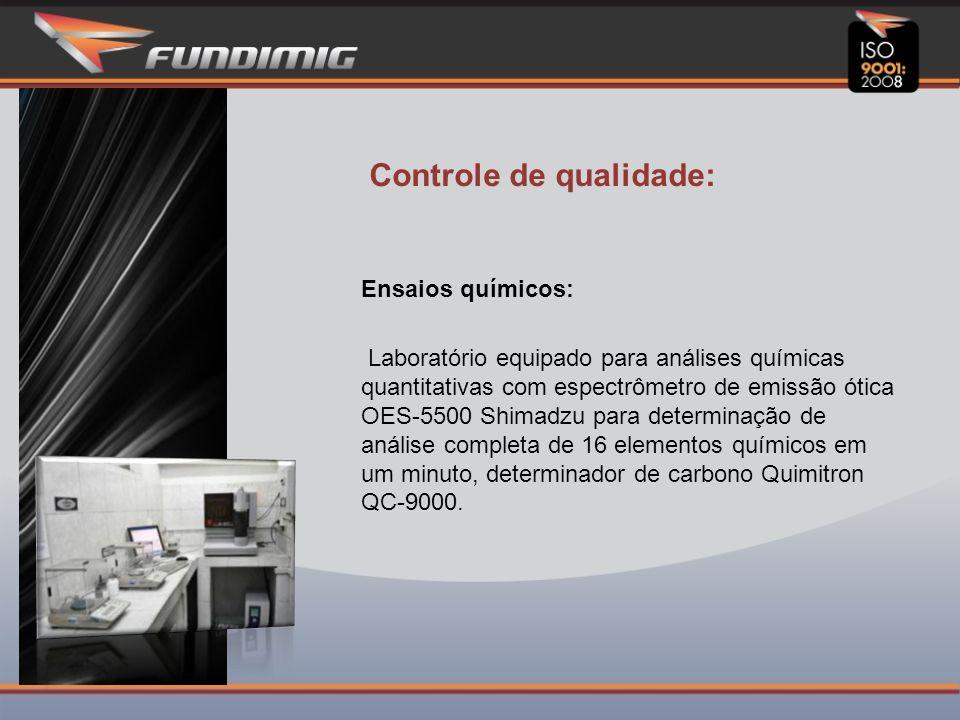 Controle de qualidade: Ensaios químicos: Laboratório equipado para análises químicas quantitativas com espectrômetro de emissão ótica OES-5500 Shimadzu para determinação de análise completa de 16 elementos químicos em um minuto, determinador de carbono Quimitron QC-9000.