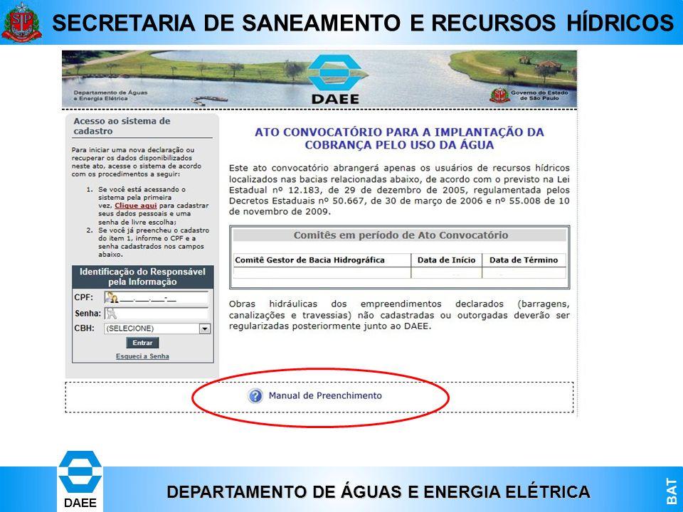 DEPARTAMENTO DE ÁGUAS E ENERGIA ELÉTRICA BAT DAEE SECRETARIA DE SANEAMENTO E RECURSOS HÍDRICOS