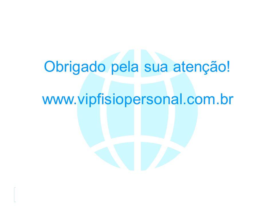 eduardoalopes@vipfisiopersonal.com.br www.vipfisiopersonal.com.br R.