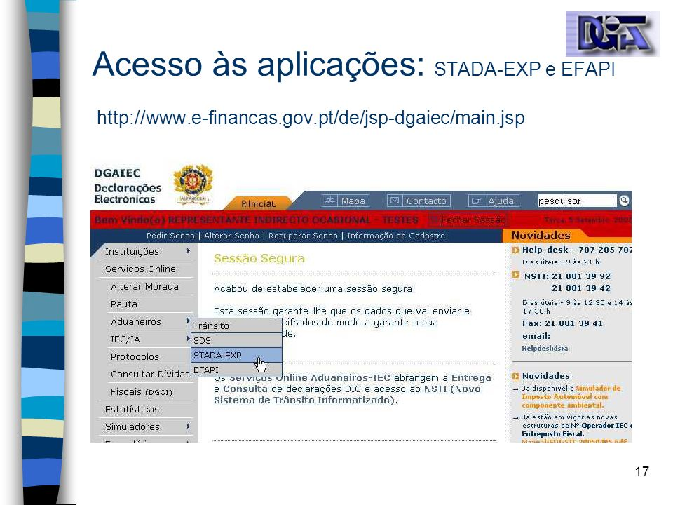 17 Acesso às aplicações: STADA-EXP e EFAPI http://www.e-financas.gov.pt/de/jsp-dgaiec/main.jsp