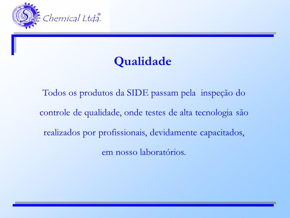 Todos os produtos da SIDE passam pela inspeção do controle de qualidade, onde testes de alta tecnologia são realizados por profissionais, devidamente