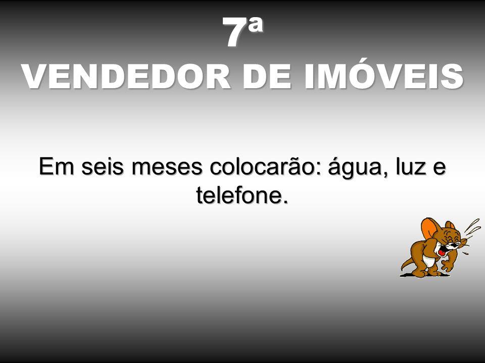 7ª VENDEDOR DE IMÓVEIS