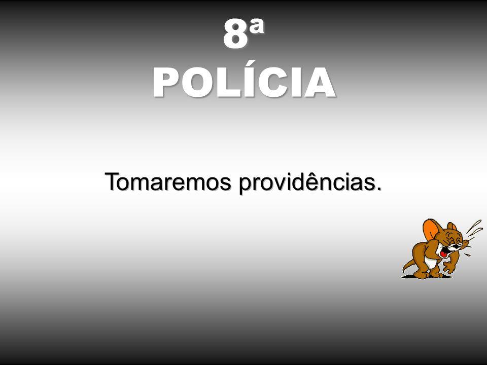 8ªPOLÍCIA