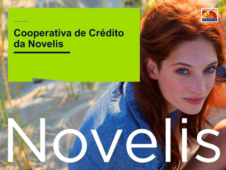 ©2012Novelis Inc. Cooperativa de Crédito da Novelis