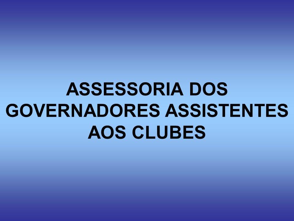 ASSESSORIA DOS GOVERNADORES ASSISTENTES AOS CLUBES