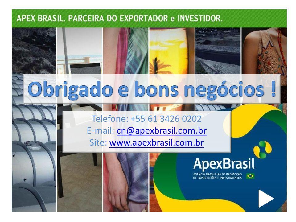 Telefone: +55 61 3426 0202 E-mail: cn@apexbrasil.com.brcn@apexbrasil.com.br Site: www.apexbrasil.com.brwww.apexbrasil.com.br