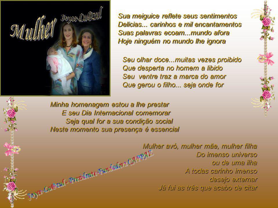 DIA INTERNACIONAL DA MULHER -2009- HOMENAGEM CAPPAZ ESPECIAL A SEBASTIANA CORRÊA Presidente CAPPAZ NÚCLEO USA e Presidente Seccional FLORIANÓPOLIS /SC