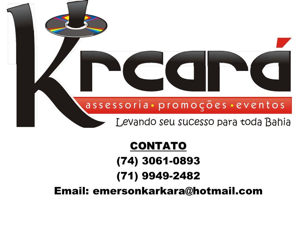 CONTATO Consulte nossos orçamentos sem compromisso, aproveite e saiba também da mais nova novidade da Krkará Acessoria Promoções e Eventos O GUIA VITRINE DA BAHIA, são mais de 1000 revistas distribuidas gratuitamente por toda Bahia (Prefeituras – Rádios – Produtores).