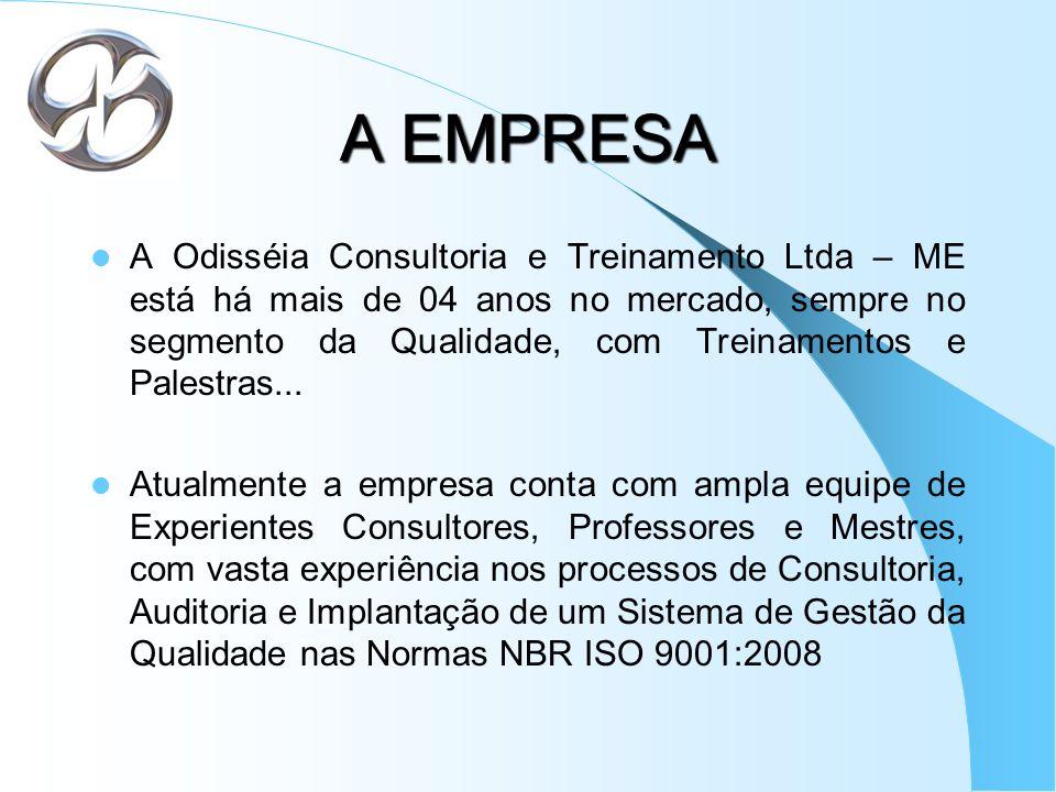 A EMPRESA A Odisséia Consultoria e Treinamento Ltda – ME está há mais de 04 anos no mercado, sempre no segmento da Qualidade, com Treinamentos e Pales
