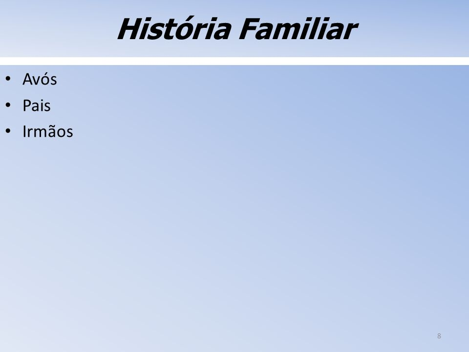 História Familiar Avós Pais Irmãos 8