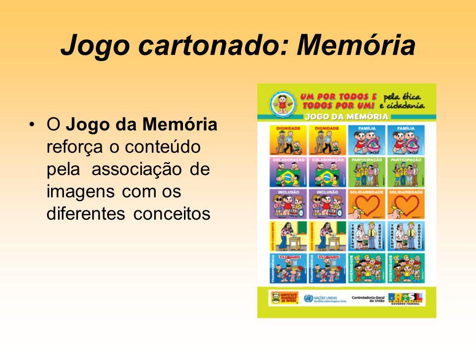 Jogo cartonado: Memória O Jogo da Memória reforça o conteúdo pela associação de imagens com os diferentes conceitos