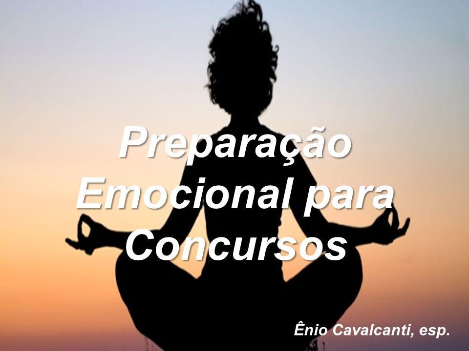 Preparação Emocional para Concursos Ênio Cavalcanti, esp.