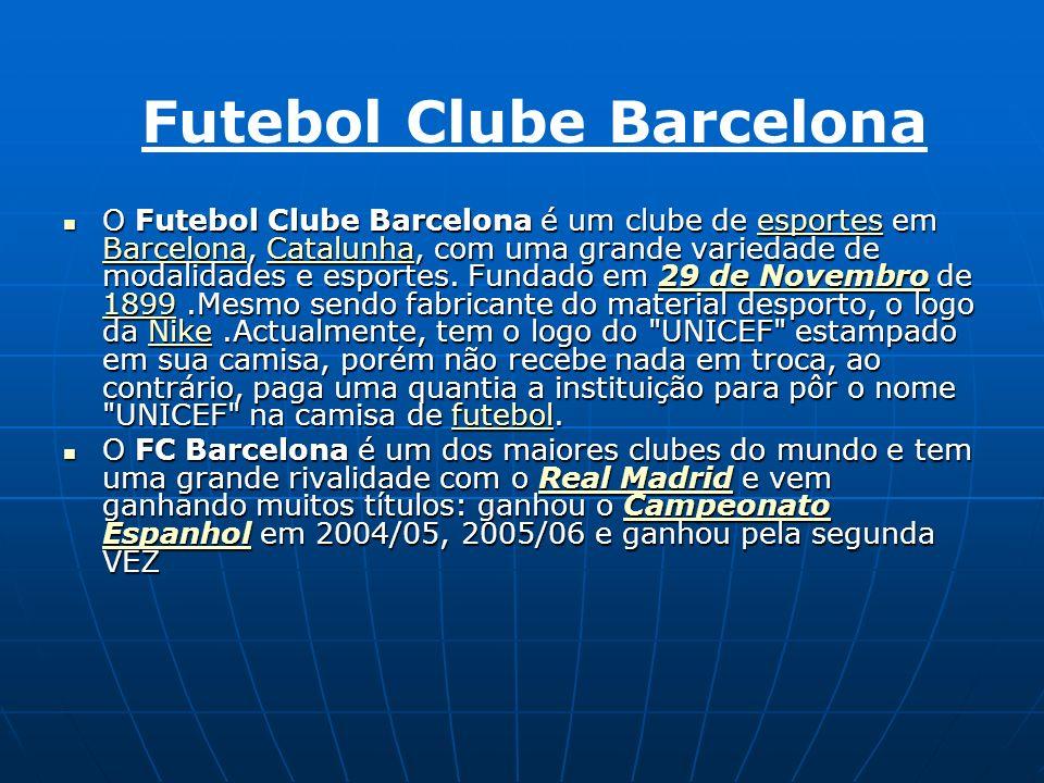 O Futebol Clube Barcelona é um clube de esportes em Barcelona, Catalunha, com uma grande variedade de modalidades e esportes.